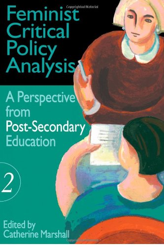 Feminist Critical Policy Analysis II (Educational Policy Perspectives Series)
