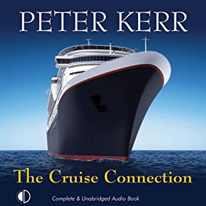The Cruise Connection: Bob Burns Investigates | [Peter Kerr]