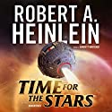 Time for the Stars (       UNABRIDGED) by Robert A. Heinlein Narrated by Barrett Whitener