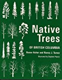 img - for Native Trees of British Columbia book / textbook / text book
