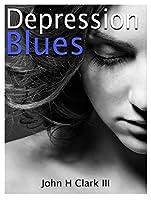 Depression Blues
