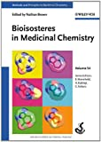 Bioisosteres in Medicinal Chemistry (Methods and Principles in Medicinal Chemistry)