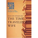 Bookclub-In-A-Box Discusses The Time Traveler's Wifeby Audrey Niffenegger