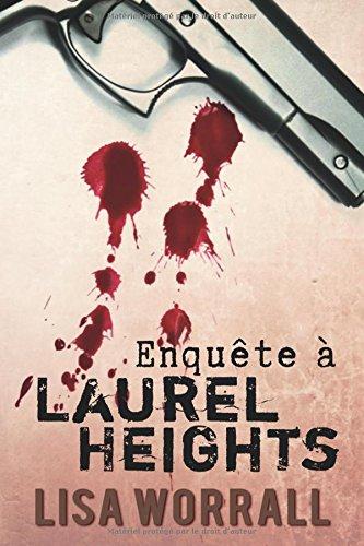 Enquête à Laurel Heights