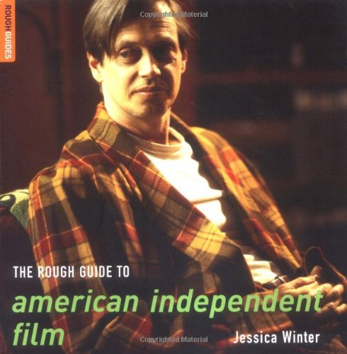 The Rough Guide to American Independent Film (Rough Guide...