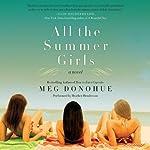 All the Summer Girls   Meg Donohue