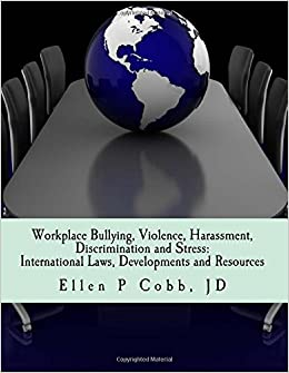 Workplace Bullying, Violence, Harassment, Discrimination ...