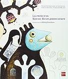 img - for La princesa noche resplandeciente book / textbook / text book