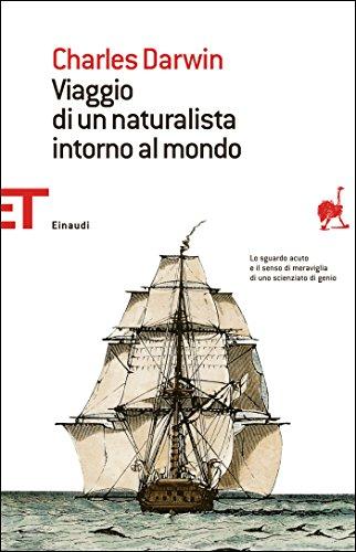 Charles Darwin - Viaggio di un naturalista intorno al mondo (Einaudi tascabili. Saggi)