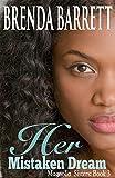 Her Mistaken Dream (Magnolia Sisters Book 3)
