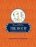 The Hour: A Cocktail Manifesto (0982504802) by DeVoto, Bernard