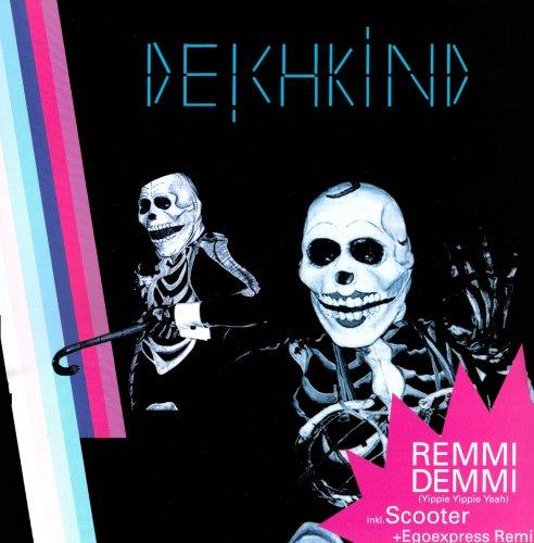 Deichkind - Remmidemmi (Yippie Yippie Yeah) (Vinyl) - Zortam Music