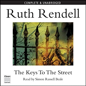 The Keys to the Street | [Ruth Rendell]