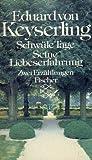 Schwüle Tage /Seine Liebeserfahrung: Zwei Erzählungen
