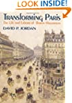 Transforming Paris: Life and Labours...