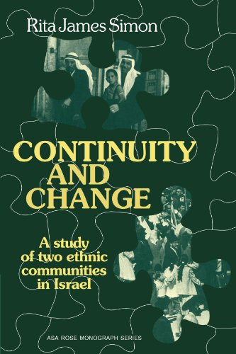 Image for Continuity and Change: A Study of two Ethnic Communities in Israel (American Sociological Association Rose Monographs)