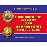 Orders, Decorations, and Medals of the Democratic People's Republic of Korea