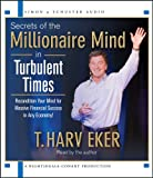 img - for Secrets of the Millionaire Mind in Turbulent Times book / textbook / text book