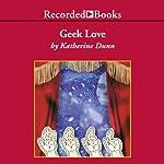 Geek Love | Katherine Dunn