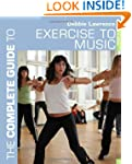 The Complete Guide to Exercise to Mus...