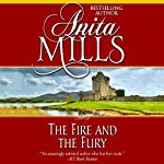 The Fire and the Fury | Anita Mills