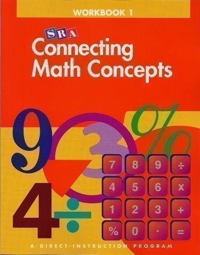 SRA Connecting Math Concepts: Workbook 1, Level B, by Siegfried Engelmann
