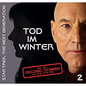 Tod im Winter 2 (Star Trek - The Next Generation) Hörspiel