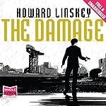 The Damage   Howard Linskey
