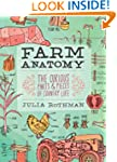Farm Anatomy: The Curious Parts and P...