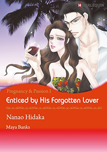 Maya Banks - Enticed by His Forgotten Lover (Harlequin comics)