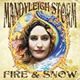 "Fire & Snow (Limited Edition)von ""Mandyleigh Storm"""