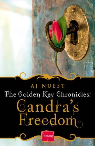 Candra'S Freedom: Harperimpulse Fantasy Romance (A Novella) (The Golden Key Chronicles, Book 2)