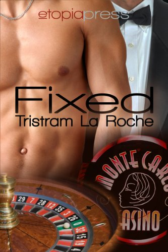 Book: Fixed by Tristram La Roche
