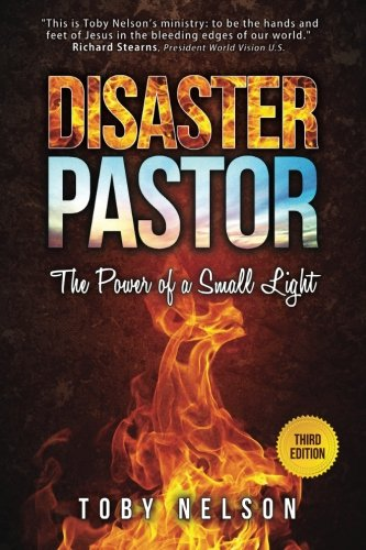 Disaster Pastor: The Power of a Small Light