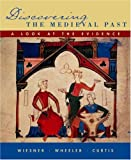 Discovering the Medieval Past (0618246681) by Wiesner-Hanks, Merry E.