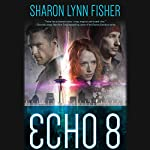 Echo 8 | Sharon Lynn Fisher