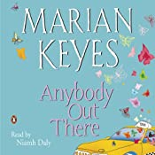 Anybody Out There | [Marian Keyes]
