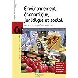 Environnement économique, juridique et social CAP - Livre élève - Ed.2011