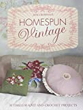 Homespun Vintage:20 timeless knit and crochet projects