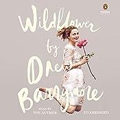 Wildflower | [Drew Barrymore]