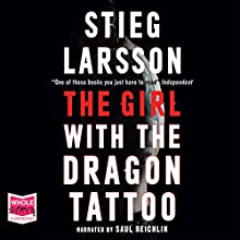 The Girl with the Dragon Tattoo (       UNABRIDGED) by Stieg Larsson Narrated by Saul Reichlin