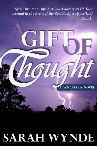 A Gift of Thought (Tassamara) by Sarah Wynde
