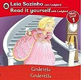 Cinderella Bilingual (Portuguese/English): Fairy Tales (Level 1) (Leia Sozinho (Nivel 1) / Read It Yourself (Level 1)) (Portuguese Edition)