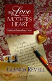 img - for With Love from a Mother's Heart by Glenda Revell (1999-12-03) book / textbook / text book