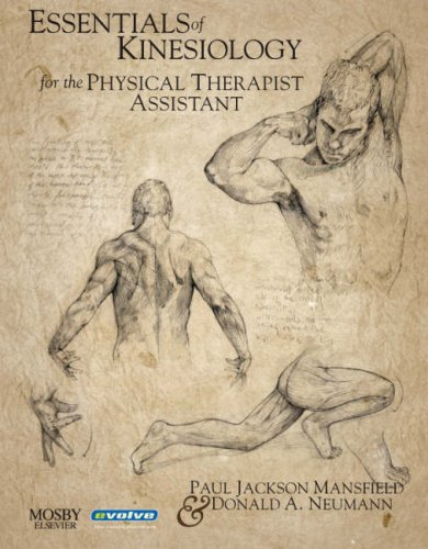 Essentials of Kinesiology for the Physical Therapist...