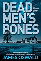 DEAD MEN'S BONES: AN INSPECTOR MCLEAN NOVEL (INSPECTOR MCLEAN NOVEL, AN)