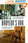 Babylon's Ark: The Incredible Wartime...
