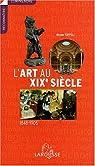 L'art au XIXe xiècle par Tuffelli