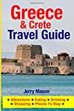 Greece & Crete Travel Guide: Attractions, Eating, Drinking, Shopping & Places To Stay