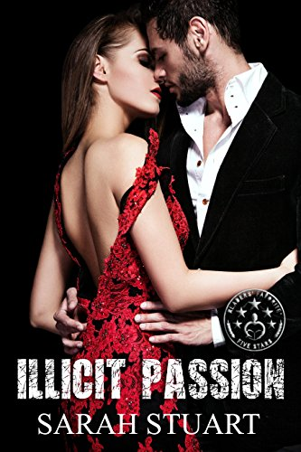 Book: Illicit Passion (Royal Command Book 2) by Sarah Stuart